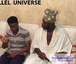 Comedy Video : PARALLEL UNIVERSE by Crazeclown & Tegaa